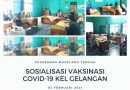 Sosialisasi Vaksin Covid 19 Kelurahan Gelangan